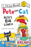 Pete the Cat: Pete's Big Lunch book summary, reviews and download