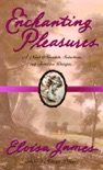 Enchanting Pleasures book summary, reviews and downlod