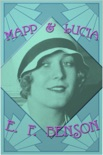 Mapp and Lucia book summary, reviews and downlod