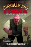 Cirque Du Freak: Tunnels of Blood book summary, reviews and download