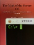 The Myth of the Secure OS book summary, reviews and download