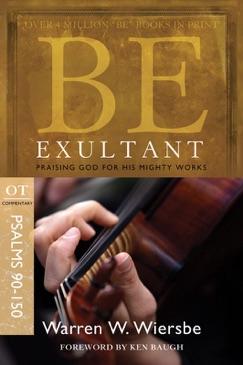 Be Exultant (Psalms 90-150) E-Book Download