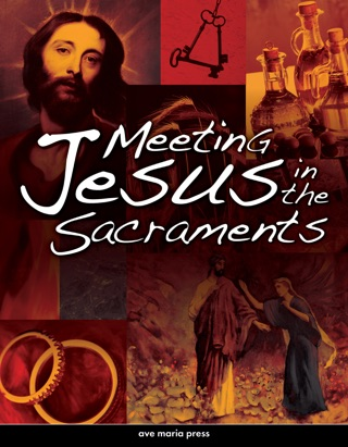 Meeting Jesus in the Sacraments [First Edition 2010] textbook download