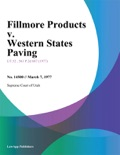 Fillmore Products v. Western States Paving book summary, reviews and downlod