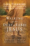 Walking in the Dust of Rabbi Jesus book summary, reviews and download