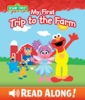 My First Trip to the Farm (Sesame Street) book image