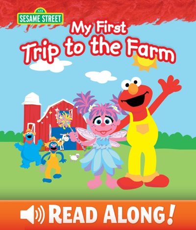 My First Trip to the Farm (Sesame Street) by Laura Gates Galvin Book Summary, Reviews and E-Book Download