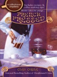 French Pressed book summary, reviews and downlod