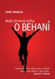 Malá červená kniha o behaní book summary, reviews and downlod