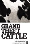 Grand Theft Cattle book summary, reviews and downlod