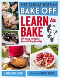 Great British Bake Off: Learn to Bake book summary, reviews and downlod