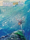 Steven Curtis Chapman - Beauty Will Rise (Songbook)