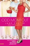 Odd Mom Out book summary, reviews and downlod