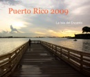 Puerto Rico 2009 book summary, reviews and download