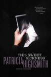 This Sweet Sickness book summary, reviews and downlod