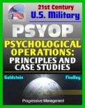 Psychological Operations: Principles and Case Studies - Fundamental Guide to Philosophy, Concepts, National Policy, Strategic, Tactical, Operational PSYOP book summary, reviews and downlod