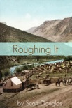 Roughing It book summary, reviews and downlod