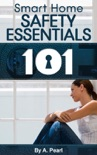 Solo Living 101: Smart Home Safety Essentials book summary, reviews and download