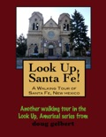 A Walking Tour of Santa Fe, New Mexico book summary, reviews and download