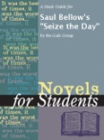 """A Study Guide for Saul Bellow's """"Seize the Day"""" book summary, reviews and downlod"""