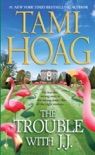 The Trouble with J.J. book summary, reviews and downlod