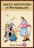 Alice's Adventures in Wonderland - Read Aloud Edition book summary, reviews and downlod