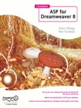 Foundation ASP for Dreamweaver 8 book summary, reviews and downlod
