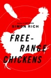 Free-Range Chickens book summary, reviews and downlod