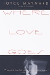 Where Love Goes book summary, reviews and downlod