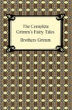 The Complete Grimm's Fairy Tales book summary, reviews and downlod