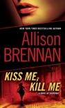 Kiss Me, Kill Me book summary, reviews and downlod