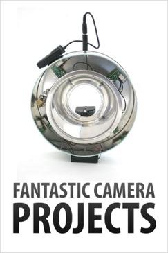 Fantastic Camera Projects E-Book Download