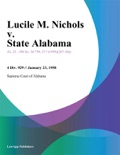 Lucile M. Nichols v. State Alabama book summary, reviews and downlod