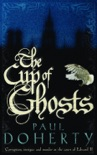 The Cup of Ghosts (Mathilde of Westminster Trilogy, Book 1) book summary, reviews and downlod