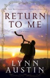 Return to Me (The Restoration Chronicles Book #1) book summary, reviews and download