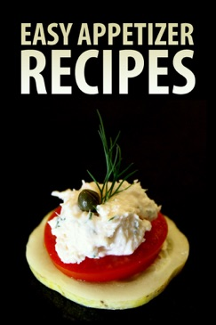 Easy Appetizer Recipes E-Book Download
