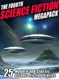 The Fourth Science Fiction Megapack book summary, reviews and downlod