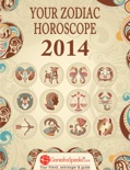 Your Zodiac Horoscope 2014 book summary, reviews and download