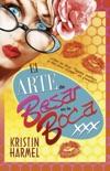 El arte de besar en la boca book summary, reviews and downlod
