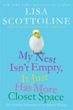 My Nest Isn't Empty, It Just Has More Closet Space book summary, reviews and downlod
