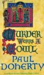 Murder Wears a Cowl (Hugh Corbett Mysteries, Book 6) book summary, reviews and downlod