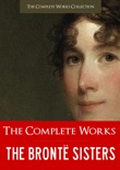 Bronte Sisters | The Complete Works book summary, reviews and downlod