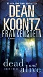 Frankenstein: Dead and Alive book summary, reviews and downlod
