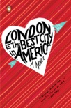 London Is the Best City in America book summary, reviews and downlod