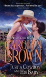 Just a Cowboy and His Baby book summary, reviews and downlod
