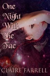 One Night With the Fae book summary, reviews and download