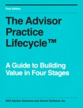 The Advisor Practice Lifecycle™ book summary, reviews and download