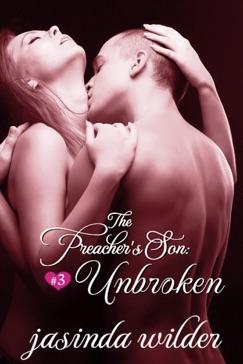 The Preacher's Son #3: Unbroken E-Book Download