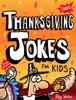 Thanksgiving Jokes for Kids book image