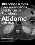100 coisas a mais para aprender na residência de Radiologia book summary, reviews and download